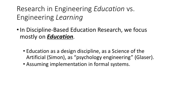 Research in Engineering Education vs. Engineering Learning